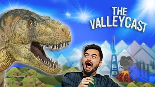 We are WRONG about the Dinosaurs | The Valleycast, Ep. 69