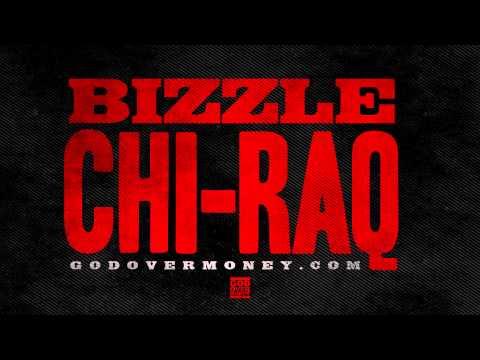 Bizzle - CHI-RAQ