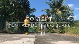 Tonight - Yemi Alade feat. P-Square | Zumba Dance Choreography