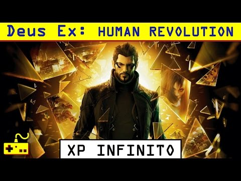 Deus Ex: Human Revolution - XP Infinito - Controle Gamer