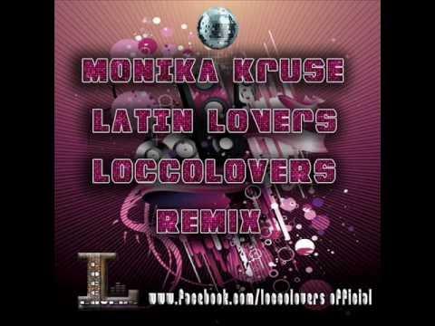 Monika Kruse - Latin Lovers (Locco Lovers Remix)