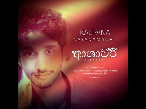 ''ආශාවරී '' Ashawari - Kalpana Nayanamadhu (Prod. by Pasan Liyanage @ Redfox)