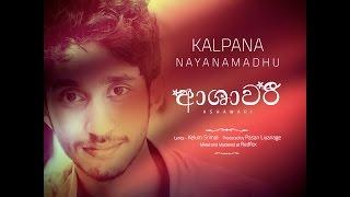 ''ආශාවරී '' Ashawari Kalpana Nayanamadhu Prod. By Pasan Liyanage @ Redfox
