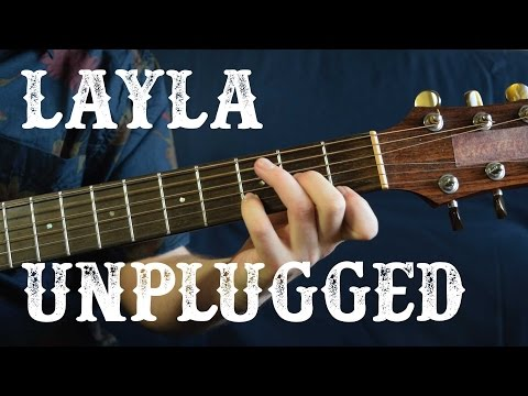 How to play Layla Unplugged - Eric Clapton (Part 1/3) Acoustic Guitar Lesson - Opening Riff