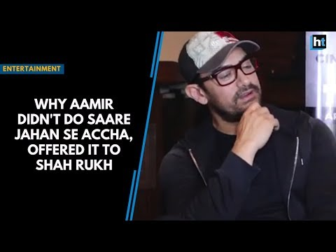 Why Aamir didn't do Saare Jahan Se Accha, offered it to Shah Rukh Mp3