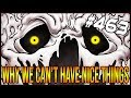 Why We Can't Have Nice Things - The Binding Of Isaac: Afterbirth+ #463