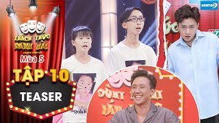 Thách thức danh hài 5|Teaser tập 10:Fan cứng từ mặt Ngô Kiến Huy vì Trấn Thành liên tục khiêu khích?