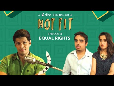 Dice Media | Not Fit (Web Series) | S01E08 - 'Equal Rights'