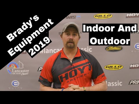 Brady Ellison Indoor And Outdoor Equipment 2019