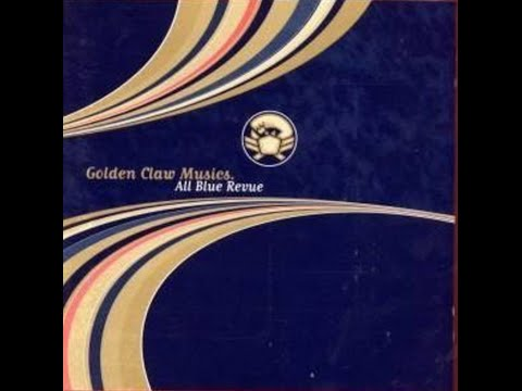 Golden Claw Musics , All Blue Review
