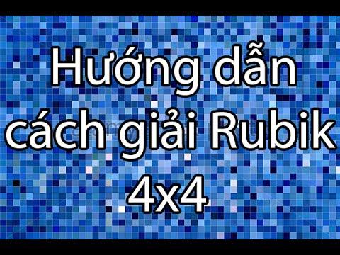 [The Crystallized] Hướng dẫn cách giải khối Rubik 4x4 nhanh nhất (Rubik