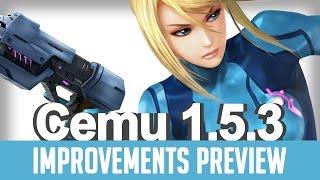 Cemu 1.5.3 (Wii U Emulator) | Improvements Preview