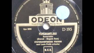 Forårsmelodi (Humoreske) - Louis Preil; Statsradiofoniens Pigekor 1942