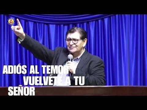 ADIÓS AL TEMOR Y VUÉLVETE A TU  SEÑOR