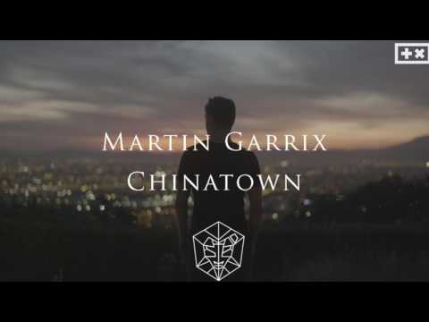 Martin Garrix - Chinatown (Official Audio)