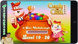 Candy Crush Saga - 3 Star Walkthrough - Level 19-20 (iPhone, iPad, Facebook, Android)