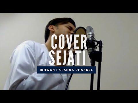 Sejati - Faizal tahir Cover by Ikhwan Fatanna