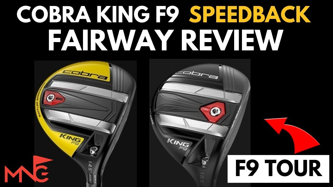 Cobra King F9 SpeedBack 3 Wood & F9 SpeedBack Tour 3 Wood Review