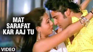 Mat Sarafat Kar Aaj Tu (Bhojpuri Hot Video Song)Feat.Krushna & Sexy. Pakhi Hegde