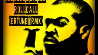 Ice Cube & lil Jon - Roll Call (ErtungO