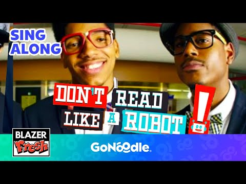 Don't Read Like a Robot - Blazer Fresh | GoNoodle