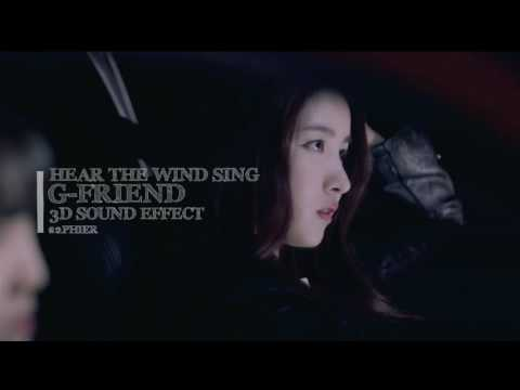 HEAR THE WIND SING - GFRIEND (3D USE HEADPHONES)