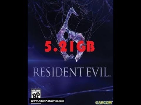 How To Download Resident Evil 6 In Just 5.21GB