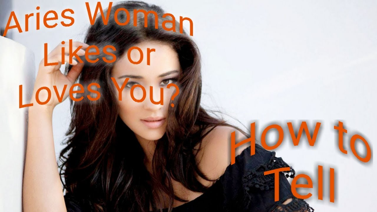 Aries Woman Likes or Loves You? Tips on How to Tell
