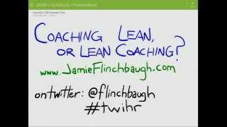 Coaching Lean, or Lean Coaching?