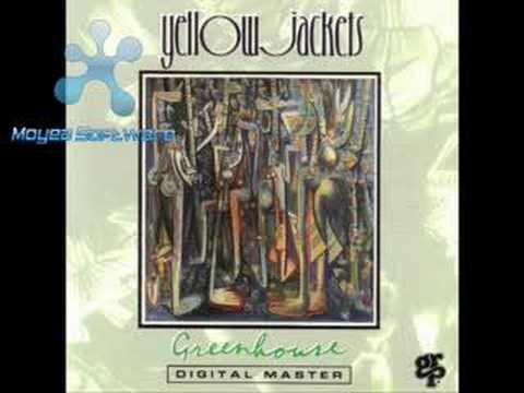 The Yellowjackets - Greenhouse
