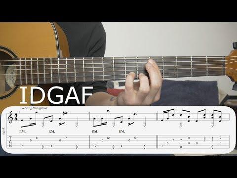 Learn to Play - IDGAF (Dua Lipa) - Fingerstyle Guitar Tutorial