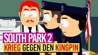 SOUTH PARK 2 💨 017: Der OBERFIESE Kingpin wird zerlegt!