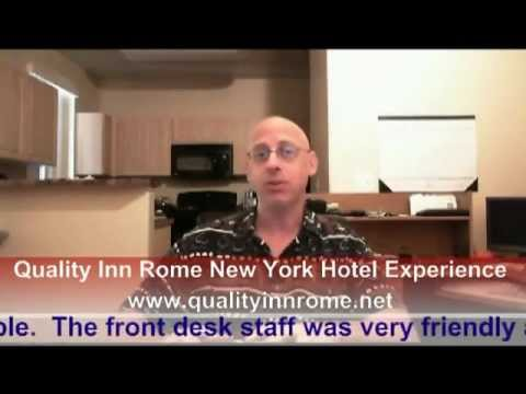 Quality Inn Rome New York Hotel Experience