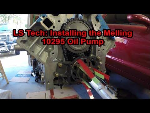 LS Tech: Installing the Melling 10295 Oil Pump