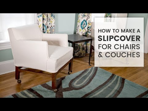 How To Make A Slipcover You