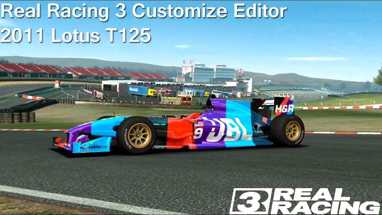 Real racing 3 customize editor 2011 lotus t125