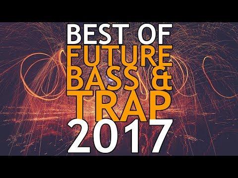 Happy New Year 2018! TRAP / CHILL TRAP / FUTURE BASS ❤❤❤