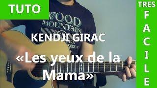 Les Yeux De La Mama - Kendji Girac - Tab & Tuto Guitare