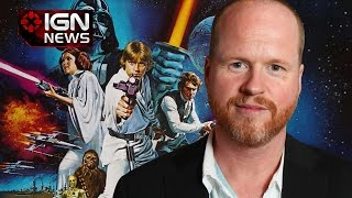 Joss Whedon Wants Star Wars Gig, but No Marvel Crossover - IGN News
