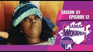Sama Woudiou Toubab La - Episode 12 [Saison 01] - VOSTFR