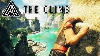 Climbing A Mountain IN VIRTUAL REALITY | The Climb VR | Oculus Rift + Touch Controllers