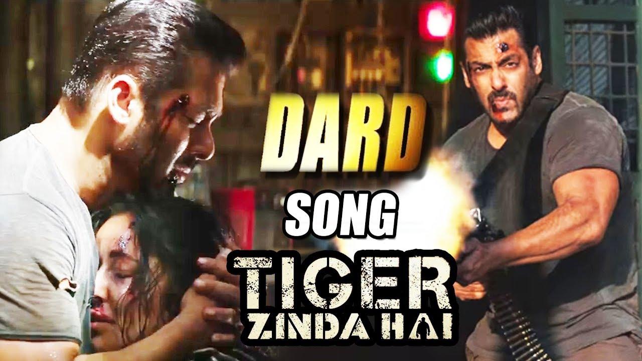 tiger zinda hai dard song salman khan katrina kaif coming soon