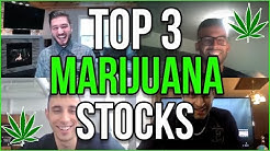 TOP 3 MARIJUANA STOCKS 2019