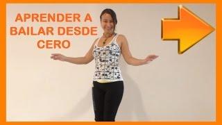 Aprender a bailar desde CERO - vídeo 1 thumbnail