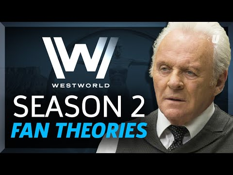 Westworld Season 2: The 5 Most Mindbending  Theories