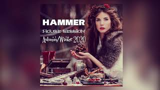 Hammer - House Session Autumn Winter 2020