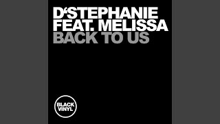Back to Us (Original Mix) (feat. Melissa)