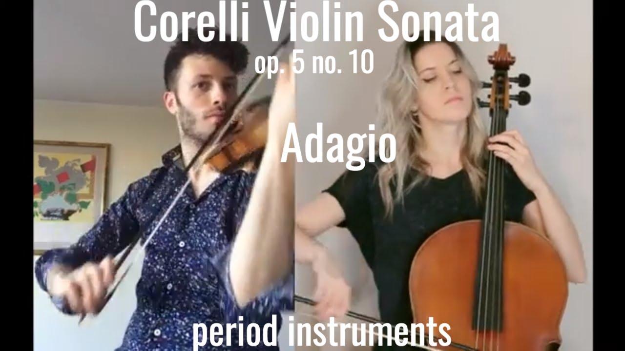 Arcangelo Corelli - Violin Sonata Op. 5 no. 10 in F major - Adagio, baroque violin, Simone Pirri