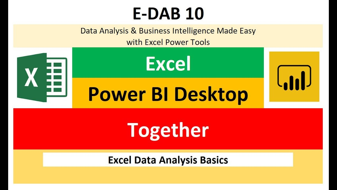 E-DAB-10: Excel & Power BI Together! Import, Publish and Share Reports & Visualizations