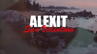 Alexit - San Valentino (Official Video)